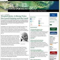 Wendell Berry: A Strong Voice For Local Farming and the Land by Roger Cohn