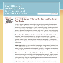 Wendell J. Jones - Offering the Best legal Advice on Real Estate - Law Offices of Wendell J. Jones, Inc. - Attorney at Law, Wendell Jones
