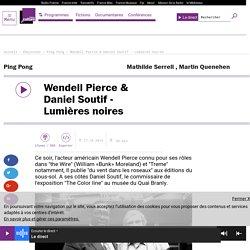 Wendell Pierce & Daniel Soutif - Lumières noires
