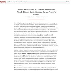 Wendell Jones- Protecting and Saving People's H... - Law Offices of Wendell J. Jones, Inc. - Attorney at Law, Wendell Jones - Quora