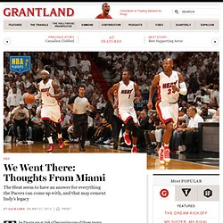 We Went There: Thoughts From Miami «
