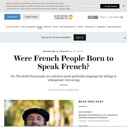 Were French People Born to Speak French?