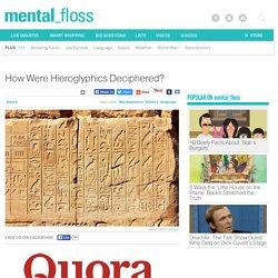 How Were Hieroglyphics Deciphered?