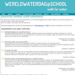 Wereldwaterdag@school Educatief aanbod lager onderwijs