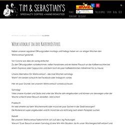 Werksverkauf in der Kafferrösterei Tim&Sebastian's