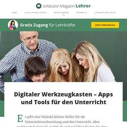 Digitaler Werkzeugkasten – Apps und Tools für den Unterricht