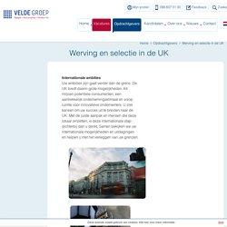 Werving en selectie in de UK - Velde Groep