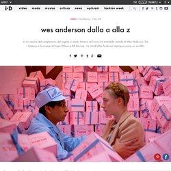 wes anderson dalla a alla z
