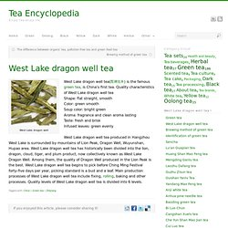 West Lake dragon well tea