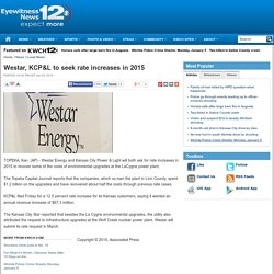 Westar, KCP&L to seek rate increases in 2015