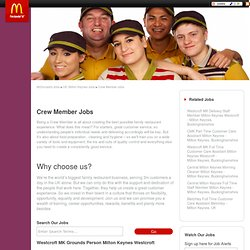 United Kingdom, UK Crew Member jobs - Westcroft MK Grounds Person Milton Keynes Westcroft at McDonald's