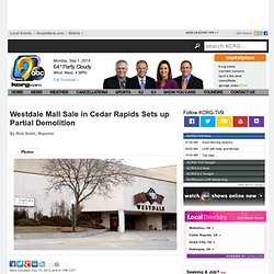 Westdale Mall Sale in Cedar Rapids Sets up Partial Demolition