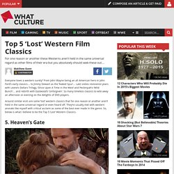 Top 5 'Lost' Western Film Classics — WhatCulture.com