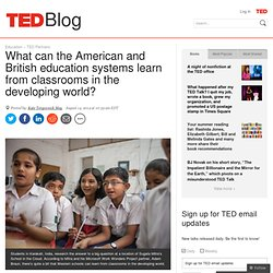 What can the Western education system learn from the developing world?