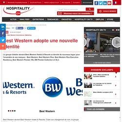 Best Western adopte une nouvelle identité