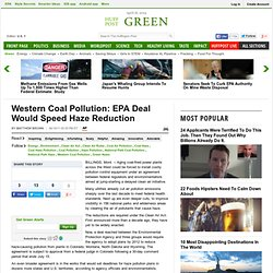Western Coal Pollution: EPA Deal Would Speed Haze Reduction