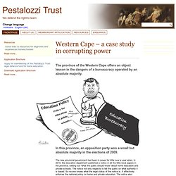 Western Cape – a case study in corrupting power