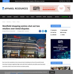 Westfield shopping centres shut out two retailers over rental disputes