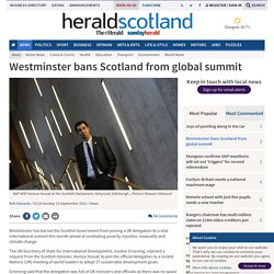 Westminster bans Scotland from global summit (From Herald Scotland)