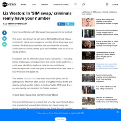 Liz Weston: In 'SIM swap,' criminals really have your number