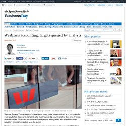 Westpac's accounting, targets queried by analysts
