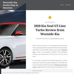2020 Kia Soul GT Line Turbo Review