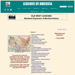 Westward Expansion and Manifest Destiny - History and Information