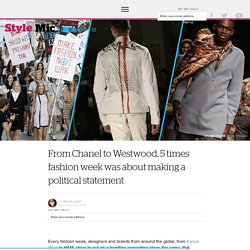 From Chanel to Westwood, 5 times fashion week was about making a political statement