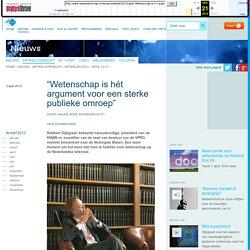 """NPO Wetenschap - """"Wetenschap is hét argument voor een sterke publieke omroep"""""""