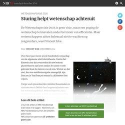 Sturing helpt wetenschap achteruit - NRC Handelsblad van zaterdag 6 december 2014