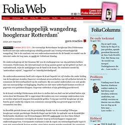 Foliaweb: 'Wetenschappelijk wangedrag hoogleraar Rotterdam