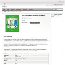 EHBO. Handboek voor reanimatie en hulpverlening (+dvd).