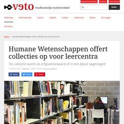 Humane Wetenschappen offert collecties op voor leercentra - Veto.be
