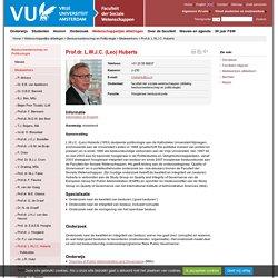 Prof.dr. L.W.J.C. Huberts - Medewerkers - Faculteit der Sociale Wetenschappen, Vrije Universiteit Amsterdam