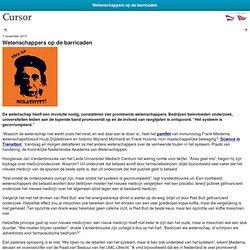 Cursor: Wetenschappers op de barricaden