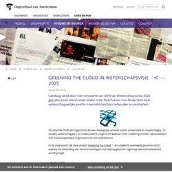 Greening the Cloud in Wetenschapsvisie 2025 - Hogeschool van Amsterdam