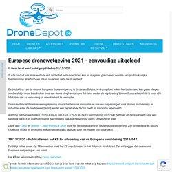 Europese drone wetgeving 1/1/2021 - eenvoudig uitgelegd - dronedepot