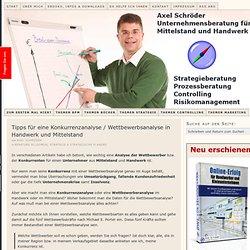 Tipps für eine Konkurrenzanalyse / Wettbewerbsanalyse in Handwerk und Mittelstand — Axel Schröder