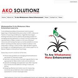 Te Ara Whakamana: Mana Enhancement - AKO Solutionz