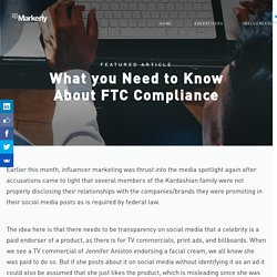 What you Need to Know About FTC Compliance – Markerly Blog