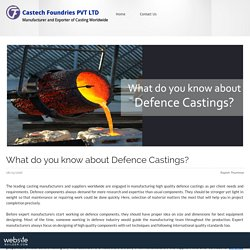 What do you know about Defence Castings?