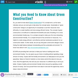 What you Need to Know About Green Construction?