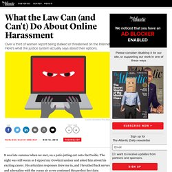 What the Law Can (and Can't) Do About Online Harassment