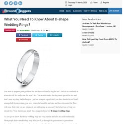 What you need to know about D-shape wedding rings?