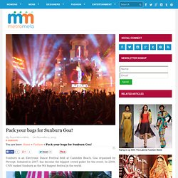 What is Sunburn Goa? Fashion & Lifestyles Blog - MetroMela