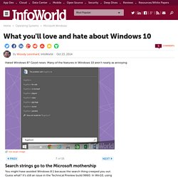 What you'll love and hate about Windows 10
