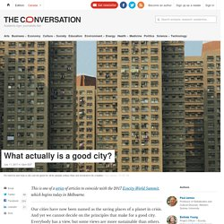 *****What makes a good city? Criteria / good governance / subnational (theconversation)