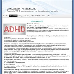 What is ADHD? - Cathi Zillmann - All about ADHD