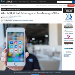 What is RPA? And Advantage and Disadvantage of RPA