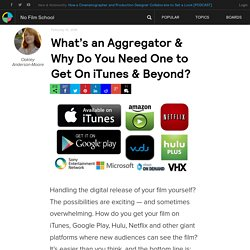 What's an Aggregator & Why Do You Need One to Get On iTunes & Beyond?